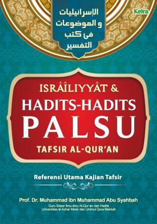 Israiliyyat dan Hadits-Hadits Palsu