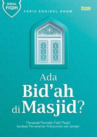Ada Bid'ah di Masjid?