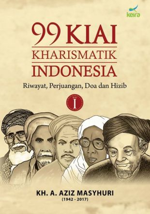 99 Kiai Kharismatik Indonesia (Jilid 1)