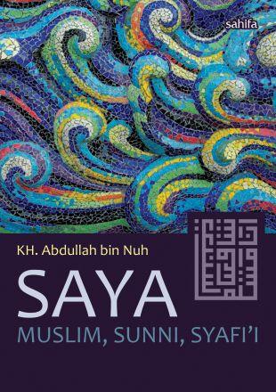 Saya Muslim, Sunni, Syafi'i