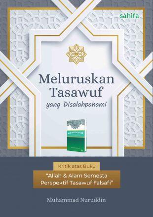 Meluruskan Tasawuf yang Disalahpahami